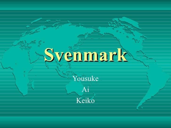 Svenmark Yousuke Ai Keiko