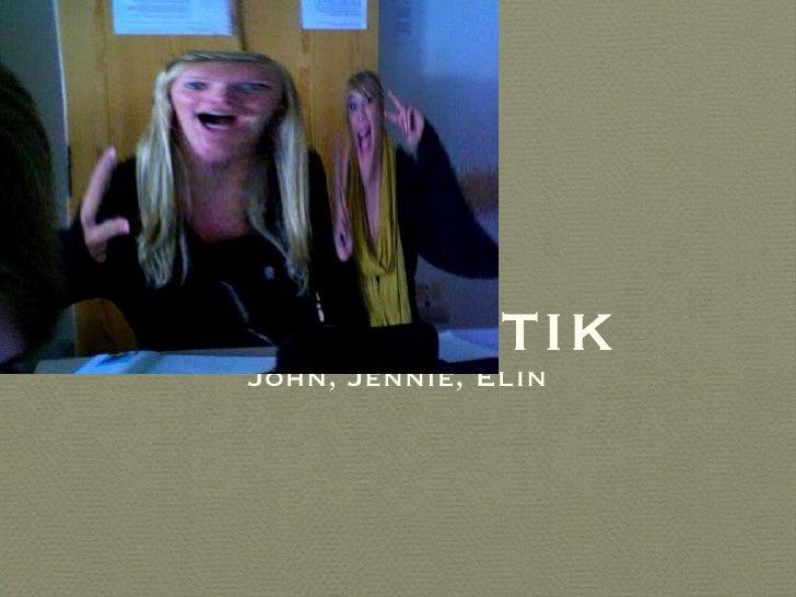 Grym Grammatik <ul><li>John, Jennie, Elin </li></ul>