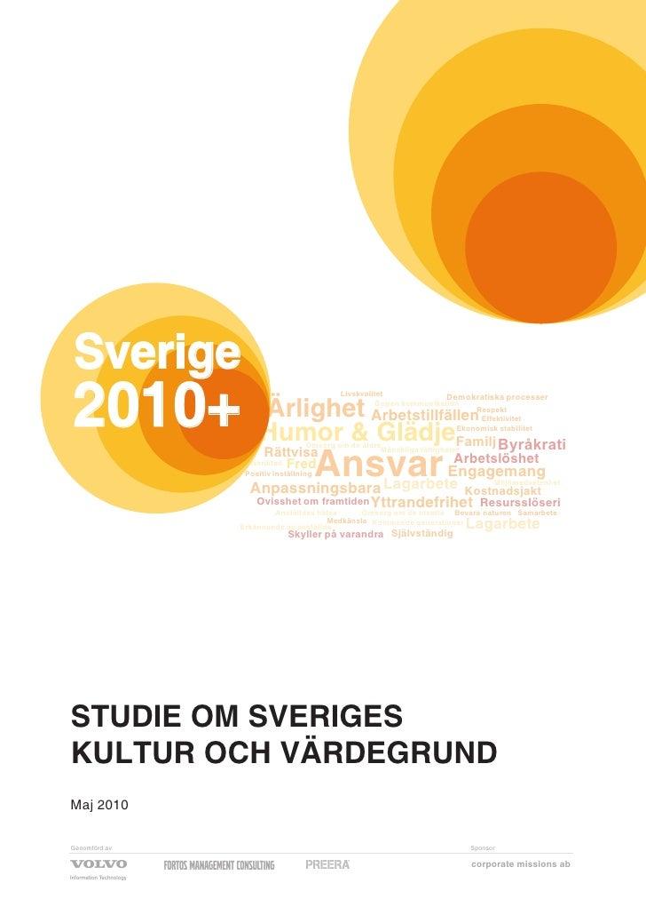Sverige 2010+ Humor & Glädje       Ärlighet                                          Livskvalitet                         ...
