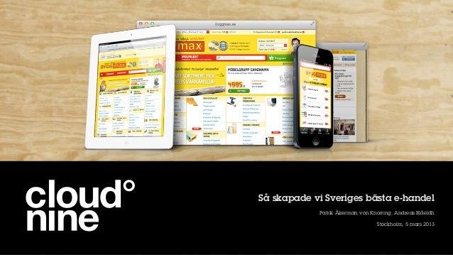 Så skapade vi Sveriges bästa e-handel            Patrik Åkerman von Knorring, Andreas Blåeldh                             ...