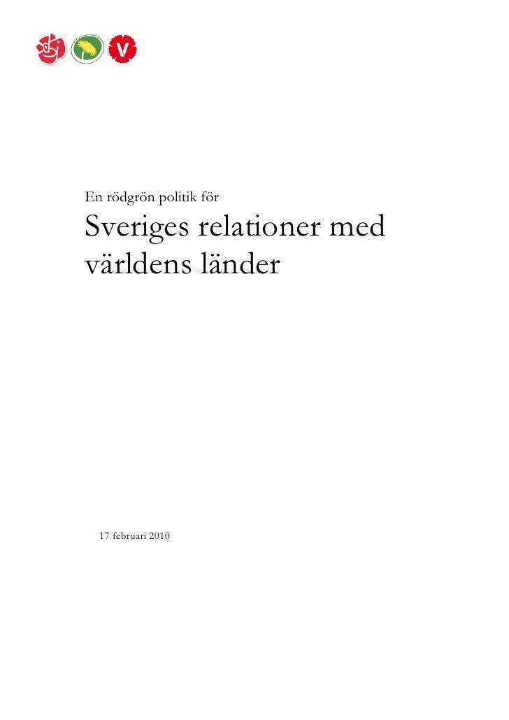 En rödgrön politik för  Sveriges relationer med världens länder       17 februari 2010