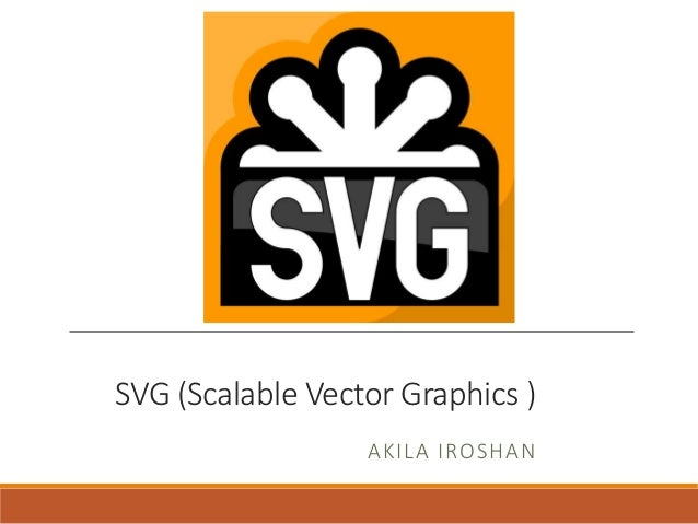 Svg Scalable Vector Graphic