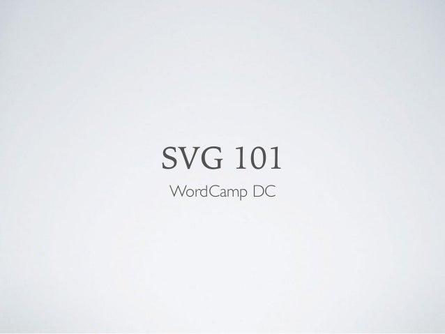 SVG 101 WordCamp DC
