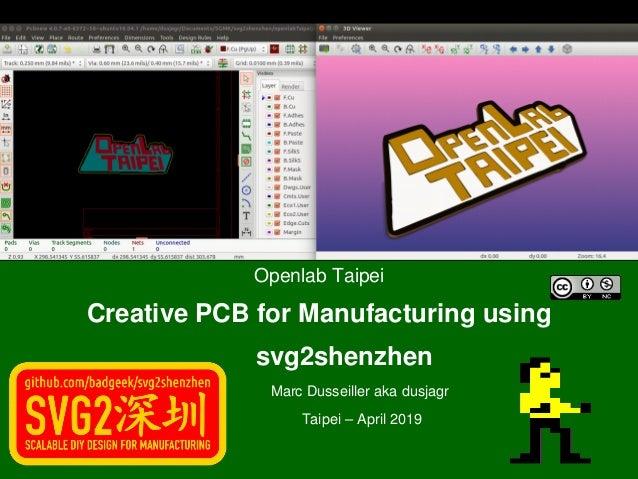 OpenlabTaipei CreativePCBforManufacturingusing svg2shenzhen MarcDusseillerakadusja...