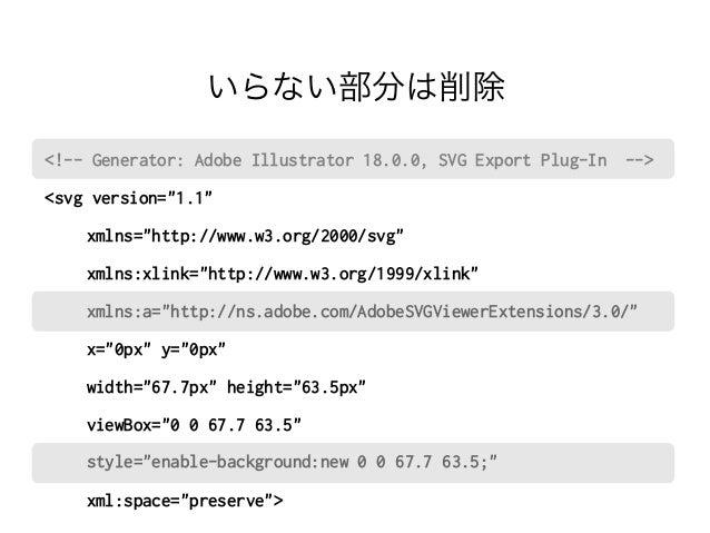 """いらない部分は削除  <!-- Generator: Adobe Illustrator 18.0.0, SVG Export Plug-In -->  <svg version=""""1.1""""   xmlns=http://www.w3.org/..."""