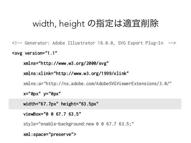 width, height の指定は適宜削除  !-- Generator: Adobe Illustrator 18.0.0, SVG Export Plug-In --  svg version=1.1   xmlns=http://www...