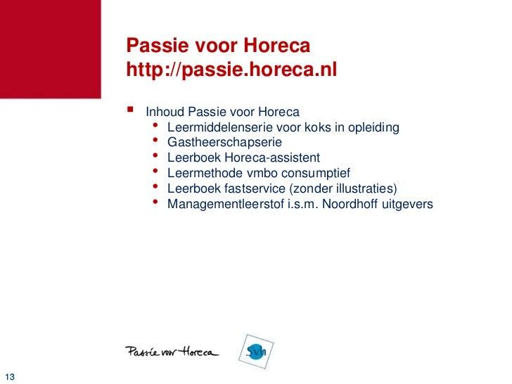 """Passie voor Horeca is meer        """"Iedereen doet """"t……""""        Google Analytics bewijst """"t14"""