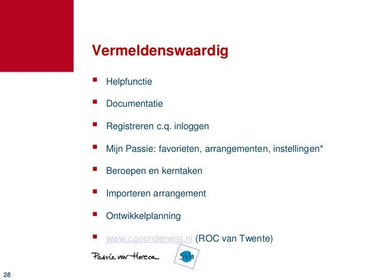 Arrangement importeren?        Probeer deze! http://passie.horeca.nl/18997.html29