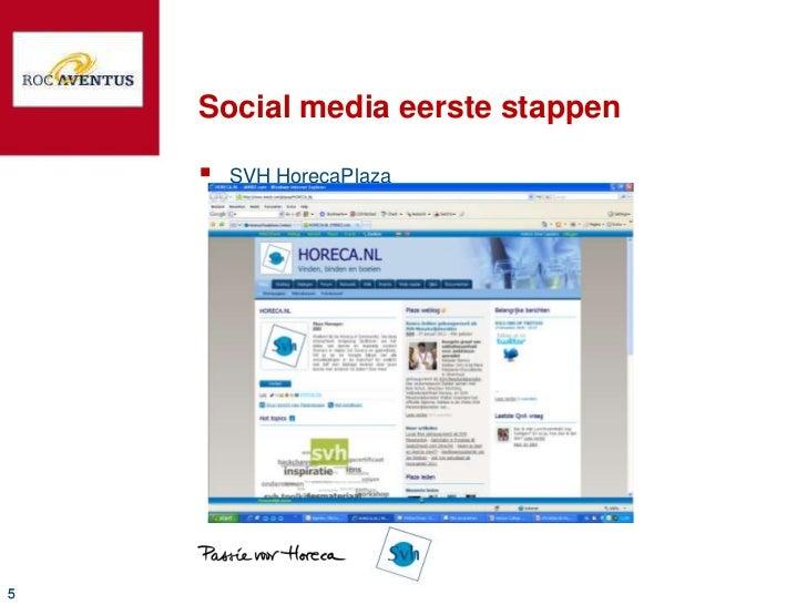 Social media eerste stappen       SVH HorecaPlaza5