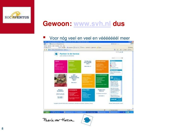 Gewoon: www.svh.nl dus       Voor nóg veel en veel en vééééééél meer8