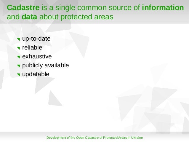 Development of the Open Cadastre of Protected Areas in Ukarine Slide 2