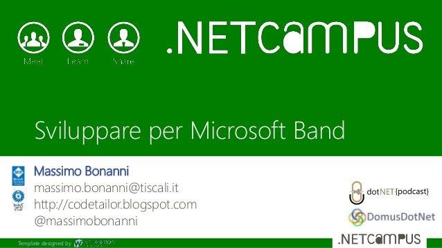 Template designed by Massimo Bonanni massimo.bonanni@tiscali.it http://codetailor.blogspot.com @massimobonanni Sviluppare ...