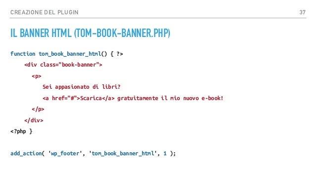 CREAZIONE DEL PLUGIN LO STILE CSS (CSS/STYLE.CSS) .book-banner { position: fixed; bottom: 0; left: 0; width: 100%; text-al...