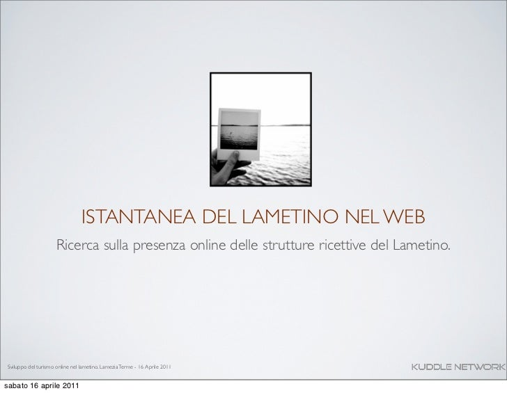 ISTANTANEA DEL LAMETINO NEL WEB                     Ricerca sulla presenza online delle strutture ricettive del Lametino.S...