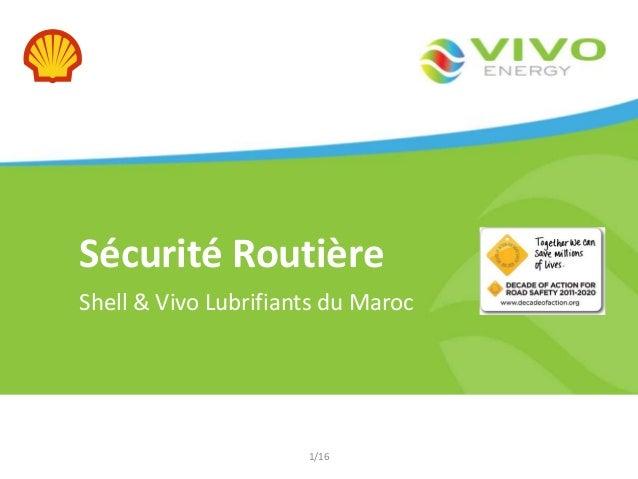 Sécurité Routière Shell & Vivo Lubrifiants du Maroc  1/16