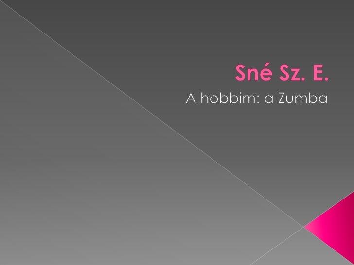  A Zumba® hipnotikus és motiváló latin  ritmusokhoz könnyen követhető egyszerű  mozdulatokat kapcsol, amely által  semmi ...