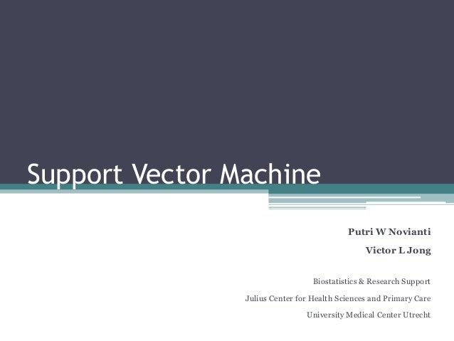 Support Vector Machine                                           Putri W Novianti                                         ...