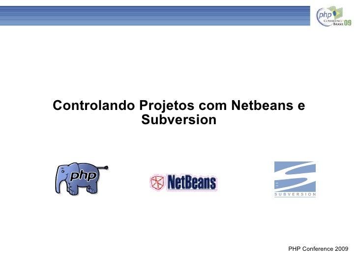 Controlando Projetos com Netbeans e Subversion