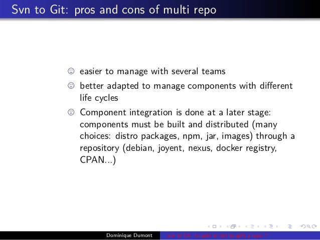 Svn to git migration: to split or not to split the repo ?