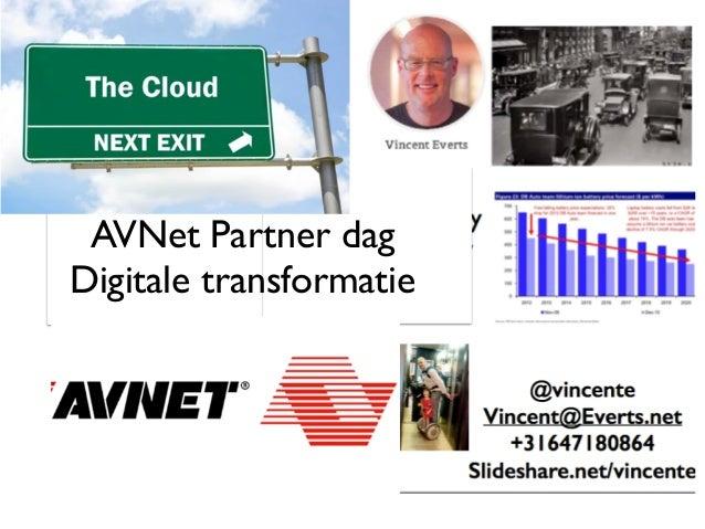 AVNet Partner dag Digitale transformatie