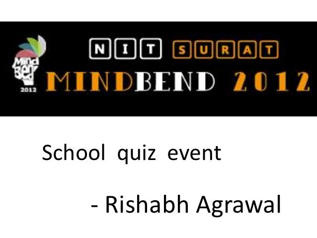 School quiz event    - Rishabh Agrawal