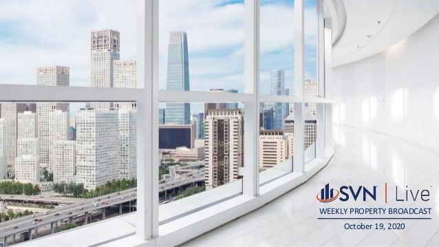 WEEKLY PROPERTY BROADCAST October 19, 2020