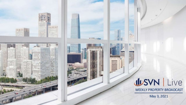 WEEKLY PROPERTY BROADCAST May 3, 2021