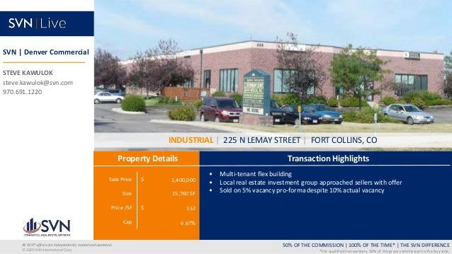 Sale Price $ Size Price /SF $ Cap Transaction Highlights Property Details 50% OF THE COMMISSION   100% OF THE TIME*   THE ...