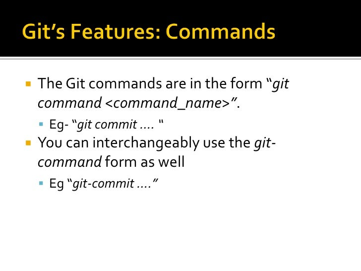    Git can produce colorful output for     commands    Colors are disabled by default