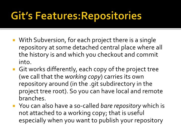  In Subversion the URL identifies the location of   the repository and the path inside the   repository, so you organize ...