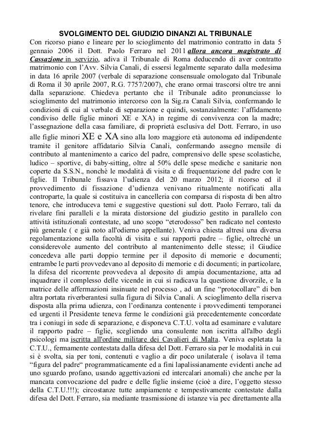 SVOLGIMENTO DEL GIUDIZIO DINANZI AL TRIBUNALE Con ricorso piano e lineare per lo scioglimento del matrimonio contratto in ...