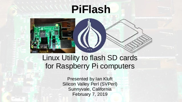 PiFlash: Linux utility to flash SD cards for Raspberry Pi computers