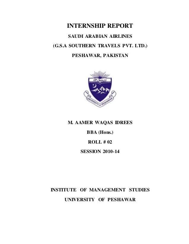 INTERNSHIP REPORT SAUDI ARABIAN AIRLINES (G.S.A SOUTHERN TRAVELS PVT. LTD.) PESHAWAR, PAKISTAN M. AAMER WAQAS IDREES BBA (...