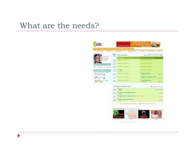What are the needs?
