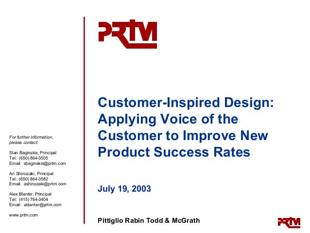 Customer-Inspired Design:                             Applying Voice of theFor further information,please contact:        ...