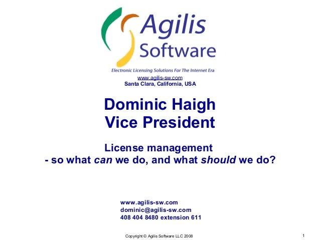 www.agilis-sw.com               Santa Clara, California, USA           Dominic Haigh           Vice President            L...