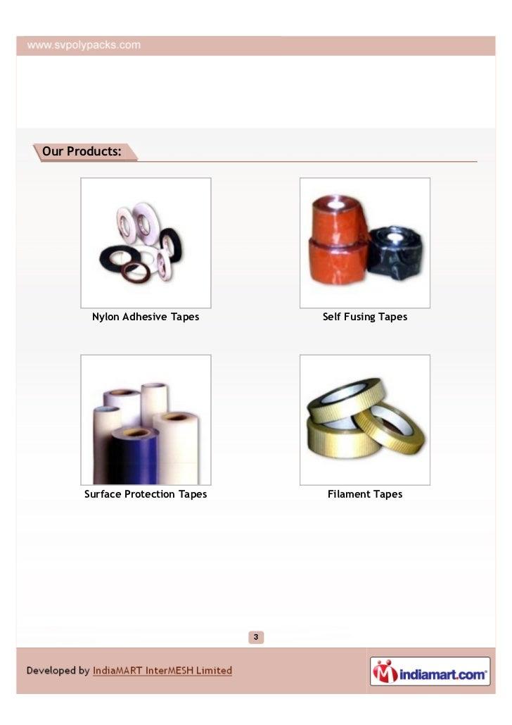 S. V. Polypacks, Secunderabad, Nylon Adhesive Tapes Slide 3