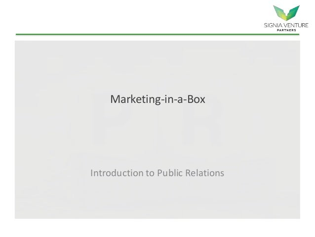 Marketing-in-a-Box Introduction to Public Relations