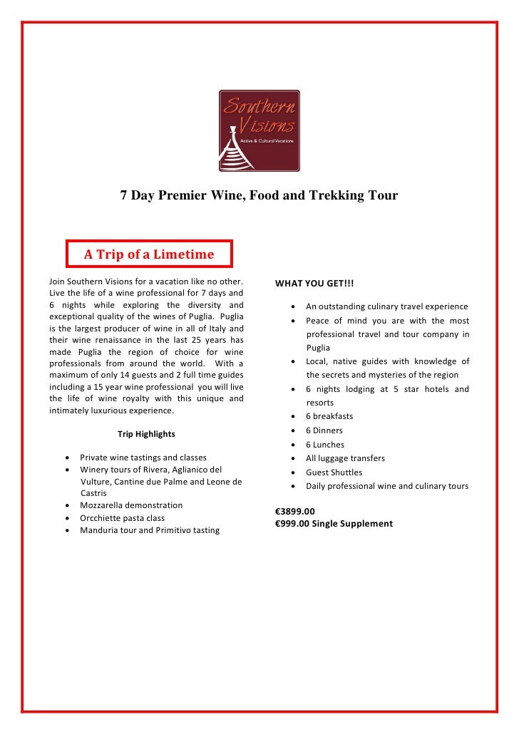 7 Day Premier Wine, Food and Trekking Tour             A Trip of a Limetime Join Southern Visions for a vacation like no o...