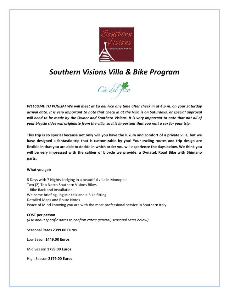 Southern Visions Villa & Bike Program    WELCOME TO PUGLIA! We will meet at Ca del Fico any time after check in at 4 p.m. ...