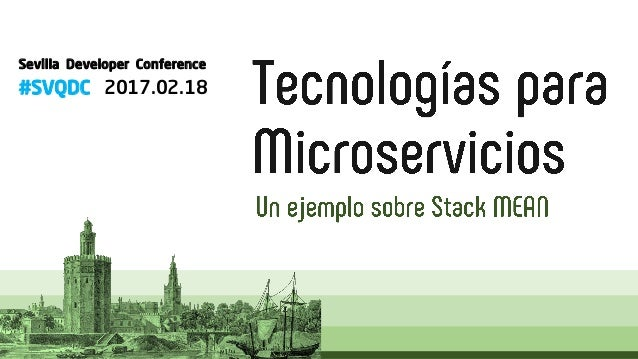 Sevilla Developer Conference #SVQDC 2017.02.18
