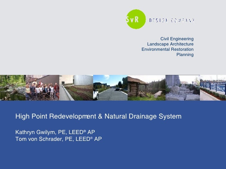 Civil Engineering Landscape Architecture Environmental Restoration Planning High Point Redevelopment & Natural Drainage Sy...