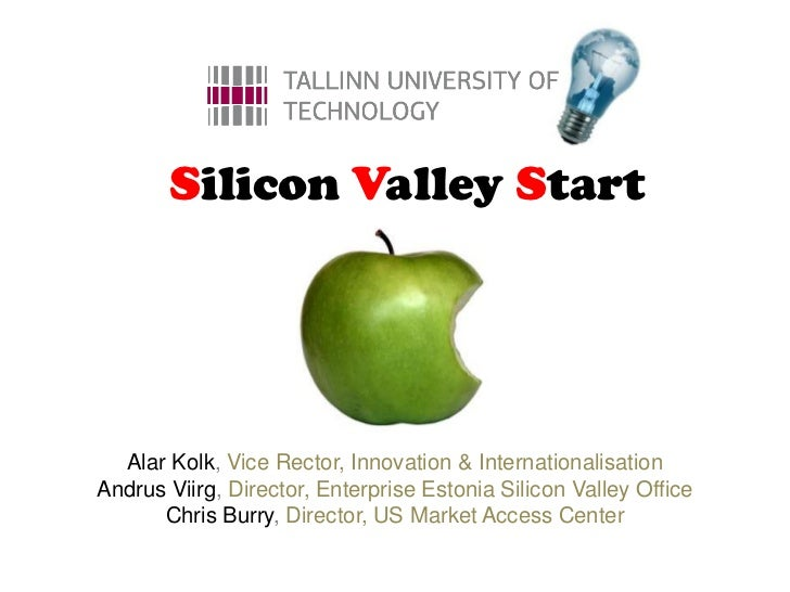 Tallinn Tech and Silicon Valley