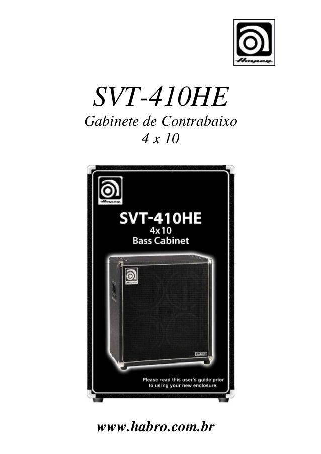 SVT-410HE Gabinete de Contrabaixo 4 x 10  www.habro.com.br