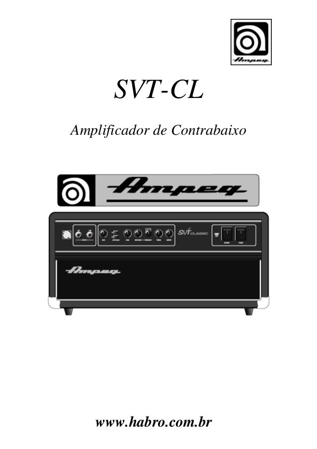 SVT-CL Amplificador de Contrabaixo  www.habro.com.br