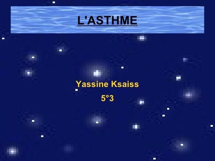 LASTHMEYassine Ksaiss     5°3