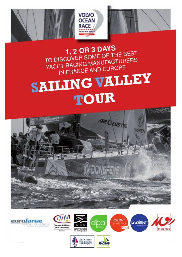 1, 2 OR 3 DAYS TO DISCOVER SOME OF THE BEST YACHT RACING MANUFACTURERS IN FRANCE AND EUROPE SAILINGVALLEY TOUR