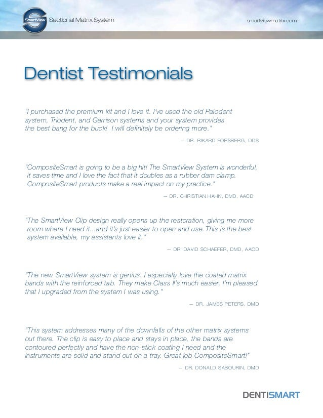 "smartviewmatrix.com  Dentist Testimonials ""I purchased the premium kit and I love it. I've used the old Palodent system, T..."