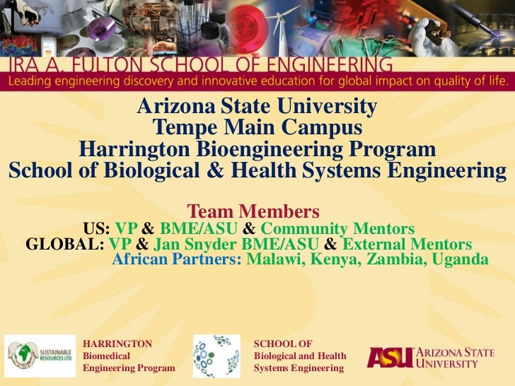 Arizona State University<br />Tempe Main Campus<br />Harrington Bioengineering Program<br />School of Biological & Health ...