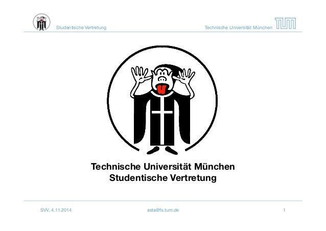 Studentische Vertretung Technische Universität München  Technische Universität München  Studentische Vertretung  SVV, 4.11...